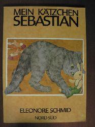 Eleonore Schmid Mein Kätzchen Sebastian