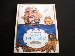 Alexander Beslik (Text und Illustr.)/Gabriele Stave (Übersetz.) Setzt die Segel!  Bildgeschichten über berühmte Seefahrer und Forschungsreisende 2. Auflage