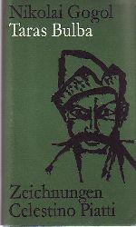 Nikolai Gogol/Celestino Piatti (Illustr.)/Ilse Krämer  (Übersetz.) Taras Bulba