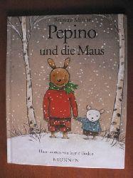 Minne, Brigitte / Godon, Ingrid (Illustr.) Pepino und die Maus. 2.