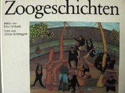 Alfons Schweiggert/Erna Emhardt (Illustr.) Zoogeschichten