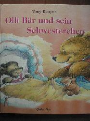 Kenyon, Tony/Kolbike, Christiane (Übersetz.)  Olli Bär und sein Schwesterchen.