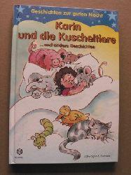 Gerlinde Keller (Illustr.)/Helgard Corlik-Buhtz Geschichten zur guten Nacht. Karin und die Kuscheltiere.... und andere Geschichten
