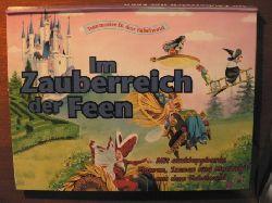Traumreise in den Fabelwald. IM ZAUBERREICH DER FEEN.  Mit ausklappbaren Figuren, Szenen und Motiven aus dem Fabelwald. (Pop-up-Buch)