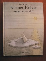 Beer, Hans de  Kleiner Eisbär, wohin fährst Du?