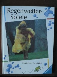 Almuth Bartl/Doris Rübel Regenwetter-Spiele