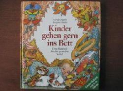 Pighin, Gerda/Smith, Brigitte (Illustr.)  Kinder gehen gern ins Bett. Einschlafspiele für den gesunden Schlaf.
