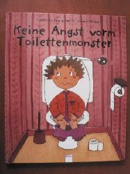 Bourguignon, Laurence / Pierret, Nancy (Illustr.) Keine Angst vorm Toilettenmonster. 1. Auflage