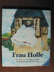 Grimm, Jacob / Grimm, Wilhelm / Verburg, Ursula, Bearb. v. Scheffler, Ursel. Frau Holle.