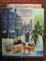 Charles Dickens/Erika Nerger (Illustr.) Ein Weihnachtslied. (Ab 5 J.).