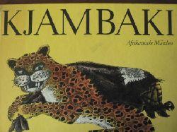 Anne Geelhaar/Karl-Heinz Appelmann (Illustr.) Kjambaki. Afrikanische Märchen 1. Auflage