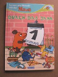 Anneli Kinzel (Text)/Günter Phiesel (Illustr.) Lernen und Rätseln mit der Maus. Durch das Jahr. (Ab 4 J.).