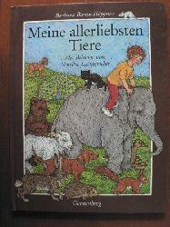 Barbara Bartos-Höppner/Monika Laimgruber (Illustr.) Meine allerliebsten Tiere 3. Aufl.