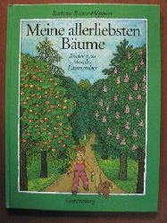 Barbara Bartos-Höppner/Monika Laimgruber (Illustr.) Meine allerliebsten Bäume 4.