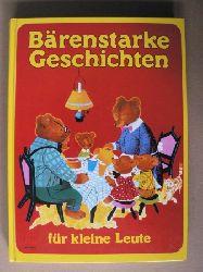 Bärenstarke Geschichten für kleine Leute (Großschrift) 1. Auflage