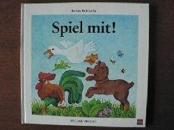 Bedrischka, Barbara Spiel mit. Bekannte und weniger bekannte Kinderspiele.