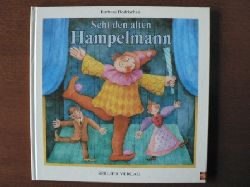 Barbara Bedrischka Seht den alten Hampelmann. Bekannte und weniger bekannte Kinder-Tanzspiele