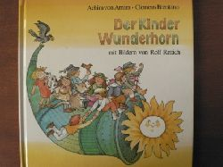 Achim von Arnim/Clemens Brentano/Rolf Rettich (Illustr.)  Der Kinder Wunderhorn