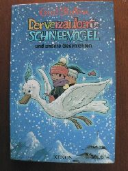 Blyton, Enid/Hamilton, Dorothy (Illustr.)  Der verzauberte Schneevogel und andere Geschichten.