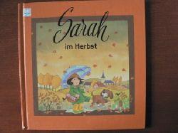 Gisela Wilhelm-Türk (Text)/Lena (Illustr.) Sarah im Herbst