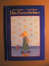 Julia A. Wittkamp (Illustr.)/Frantz Wittkamp Das Pantoffeltier