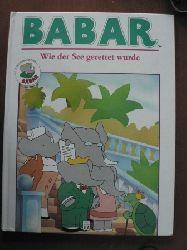 Babar. Wie der See gerettet wurde