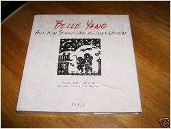 Amy Tan (Vorwort), Belle Yang (Autor) Auf den Schultern meines Vaters. Eine Rückkehr nach China. 1. Auflage