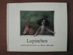 Schroeder, Binette  Lupinchen.