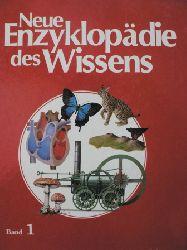 Neue Enzyklopädie des Wissens. Band 1. Die umfassende Nachschlagsbibliothek für Zuhause