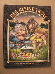 Tor Age Bringsvaerd (Autor), Ingerlise Karlsen Kongsgaard (Autor) Der kleine Troll. Ein Bilderbuchmärchen