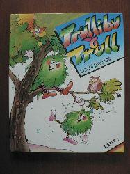 Uschi Bagnall/Brian Bagnall (Illustr.) Trullibu und Trull
