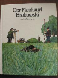 Luis Murschetz  Der Maulwurf Grabowski