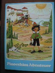 Carlo Collodi/Roßmeisl, Helga R. (Illustr.) Pinocchios Abenteuer