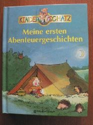 Gabi Neumayer/Claudia Guderian/Oskar Wilde/Kurt Lasswitz Meine ersten Abenteuergeschichten (Kinderschatz)