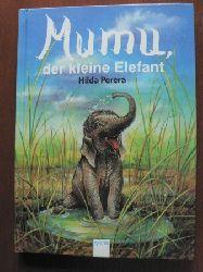 Hilda Perera (Autor)/Hiltgund Platzer (Übersetz.)  Mumu, der kleine Elefant