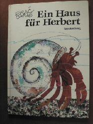 Carle, Eric/Christen, Viktor (Übersetz.) Ein Haus für Herbert. 1. Auflage