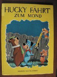 Carl Mernling/Norman McGary & Hawley Pratt (Illustr.)/L.iselotte Julius (Übersetz.) Hucky fährt zum Mond