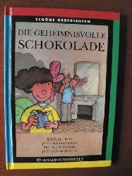 Jean Alessandrini/Jean-Louis Besson (Illustr.)/Ingrid Price (Übersetz.) Die geheimnisvolle Schokolade