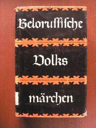 L.G. Barag (Hrsg.)/Hans-Joachim Grimm (Übersetz.) Belorussische Volksmärchen 8.