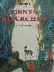Emilijan Stanew/Rumen Skortschew (Illustr.)/Lotte Markowa (Übersetz.) Sonnenfleckchen