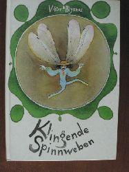 Viktor Blysnez/Marianne Schäfer (Illustr.) Klingende Spinnweben 1. Auflage