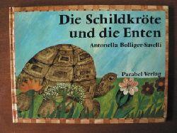 Bolliger-Savelli, Antonella Die Schildkröte und die Enten. nach einer Fabel bei La Fontaine