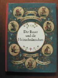 Spirin, Gennadij (Illustr.)/Völter, Maria Luise/Konopnicka, Maria Der Bauer und die Heinzelmännchen.