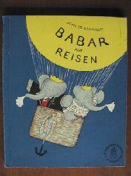 Brunhoff, Jean de Babar auf Reisen.