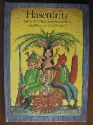 Kurze, Cleo-Petra (Illustr.)/Schröder, Erika Hasenfritz. Schöne alte Versgeschichten vom Hasen 1. Auflage
