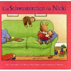 Bawin, Marie-Aline / LeMasne, Christophe  Ein Schwesterchen für Nicki.