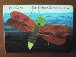 Carle, Eric Das kleine Glühwürmchen