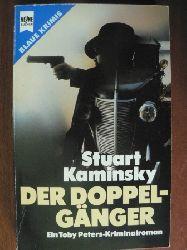 Kaminsky, Stuart Der Doppelgänger. Ein Toby Peters-Kriminalroman