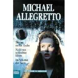 Allegretto, Michael Sterben on the rocks / Nicht von schlechten Eltern / Im Schatten der Beute.