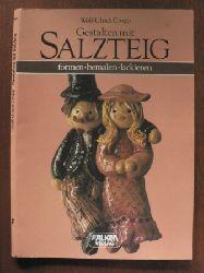Cropp, Wolf-Ulrich Gestalten mit Salzteig. Formen - bemalen - lackieren